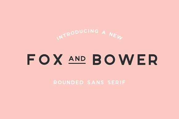 Fox and Bower by The Routine Creative on @creativemarket