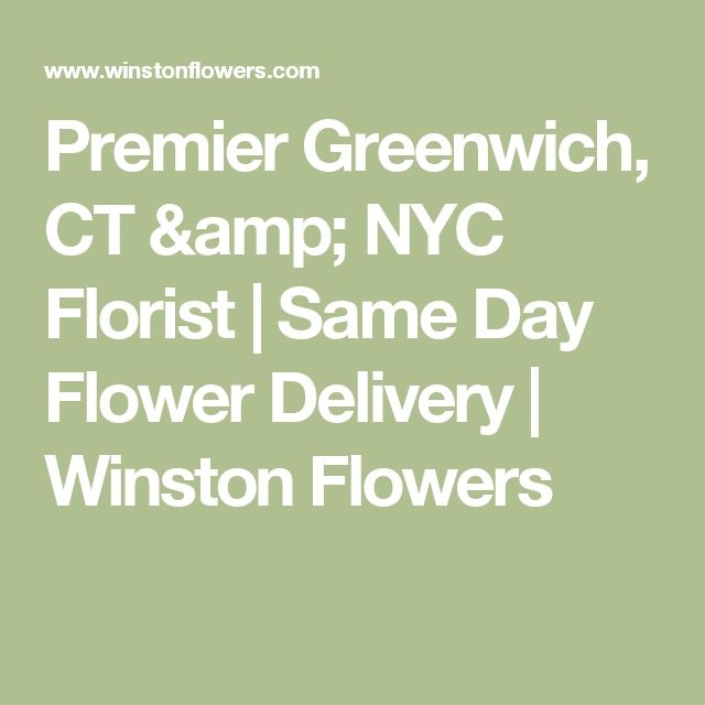 Premier Greenwich, CT & NYC Florist | Same Day Flower Delivery | Winston Flowers