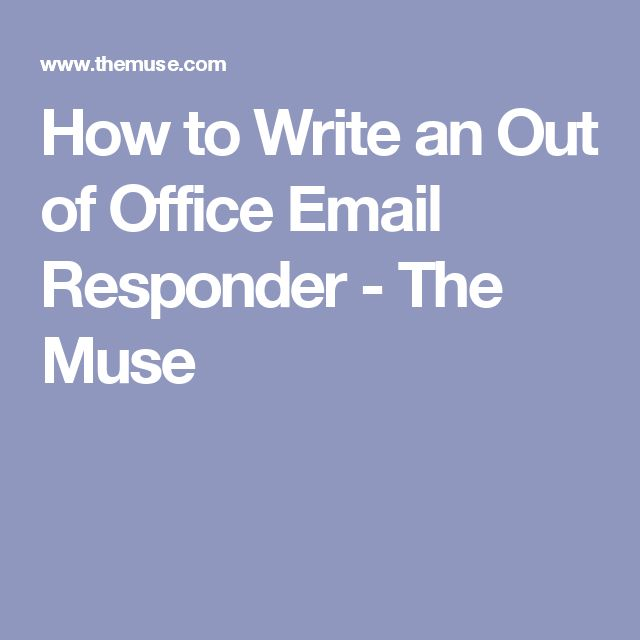 Top 7 Best Out of Office Message Examples 2018