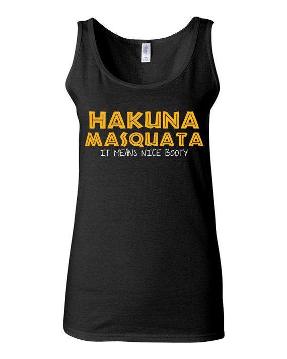 Work Out Clothes - Hakuna Masquata It Means Nice Booty - Funny Workout Shirt for Women by KimFitFab, $22.00