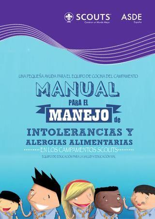 Manual para el Manejo de Intolerancias y Alergias Alimentarias en los Campamentos Scouts  Una pequeña ayuda para el equipo de cocina del campamento