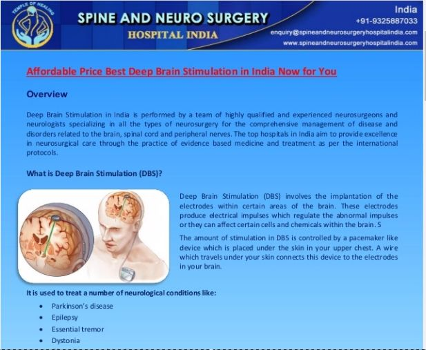 contact Dr. Paresh Doshi at +91-9325887033 and email dr.pareshdoshi@spineandneurosurgeryhospitalindia.com is the best DBS – Deep Brain Stimulation Surgeon of India. Consult with the famous neurosurgeon here to get appointment at Jaslok Hospital Mumbai https://goo.gl/hxBkfJ
