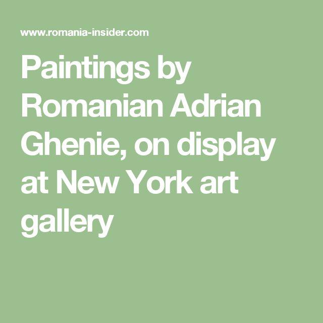 Paintings by Romanian Adrian Ghenie, on display at New York art gallery