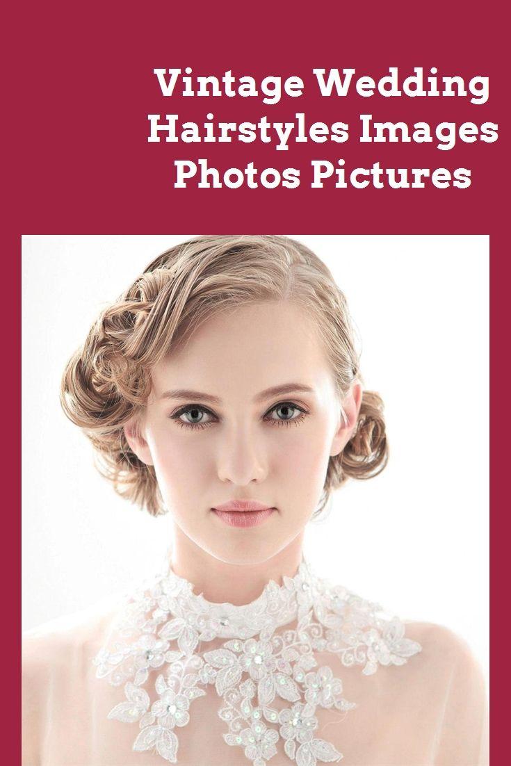 Vintage Hochzeit Frisuren Bilder Fotos Bilder # Braid Frisuren # Hochzeit Frisuren # Augen Make-up # Outfits # Mode