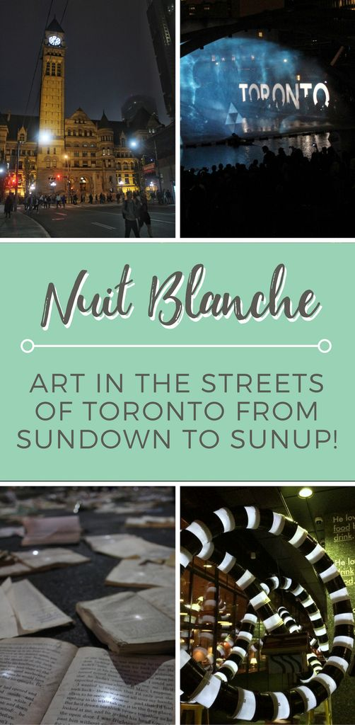 Nuit Blanche Toronto | Art in Toronto | Toronto Canada travel tips | Things to do in Toronto