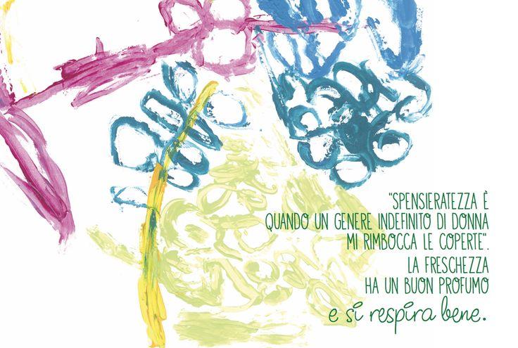 """""""SPENSIERATEZZA E' QUANDO UN GENERE INDEFINITO DI DONNA MI RIMBOCCA LE COPERTE"""". LA FRESCHEZZA HA UN BUON PROFUMO... e si respira bene. - www.geneticamentediverso.it & www.futuracoopsociale.it"""