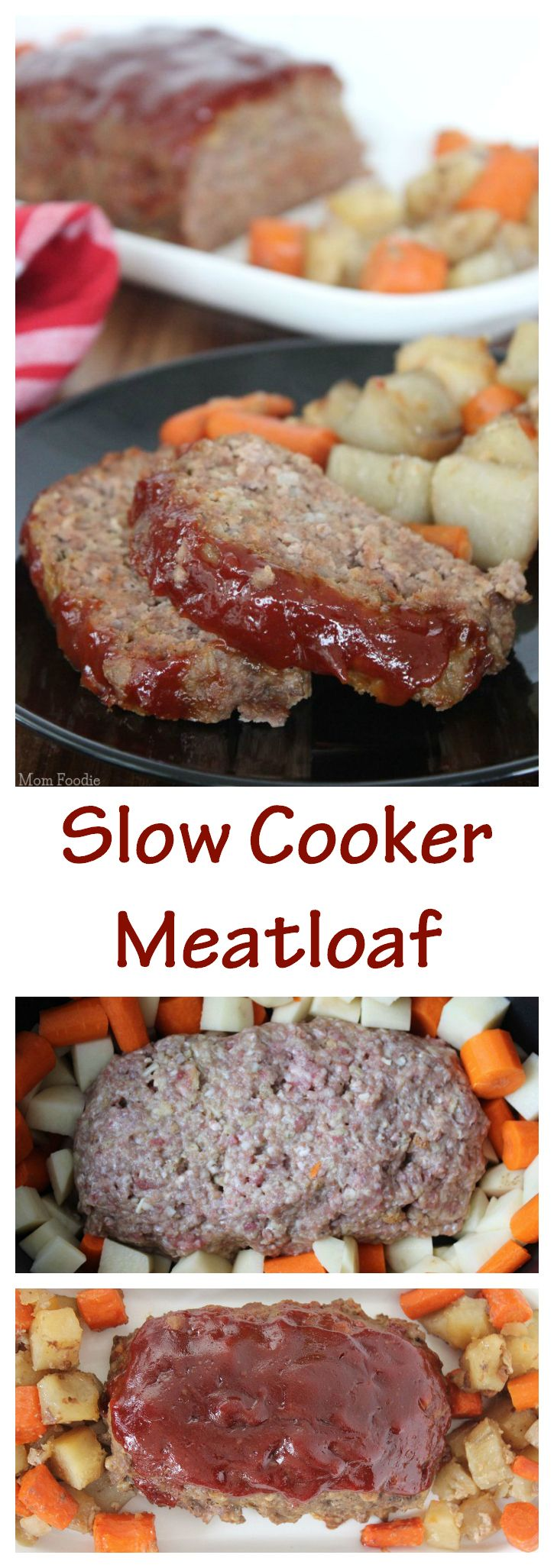 Easy Slow Cooker Meatloaf with Potatoes & Carrots... your family will love it.