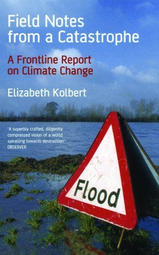 Field Notes from a Catastrophe by Elizabeth Kolbert, http://www.amazon.com/dp/B007M82Y7A/ref=cm_sw_r_pi_dpp_V4lRsb0S6PSST