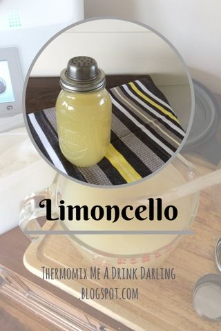 Thermomix Me A Drink Darling: Limincello