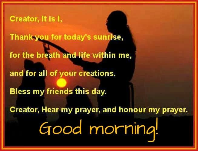 Good Morning Beautiful In Navajo : Good morning take time to give thanks for another day of