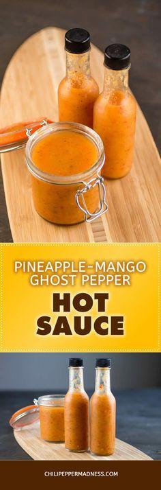 Pineapple-Mango Ghost Pepper Hot Sauce - Recipe