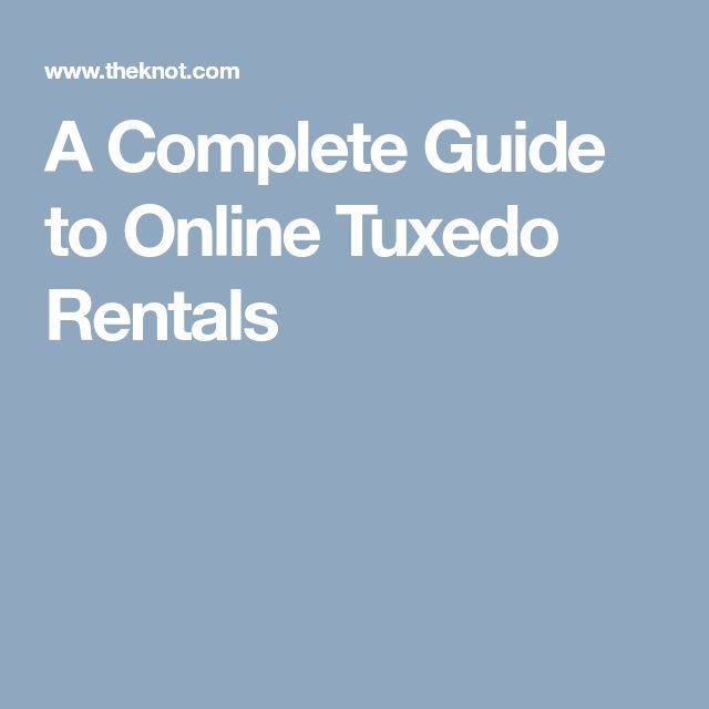 A Complete Guide to Online Tuxedo Rentals