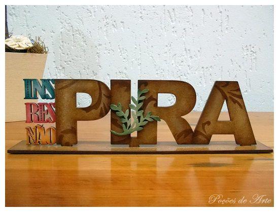 Lojinha Poções de Arte: Frase - PIRA.