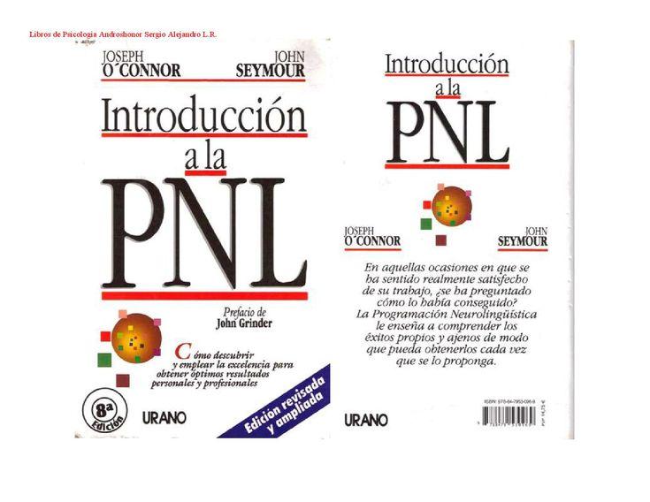 Libro introducción ala pnl  PROGRAMACIÓN NEURO LINGÜÍSTICA