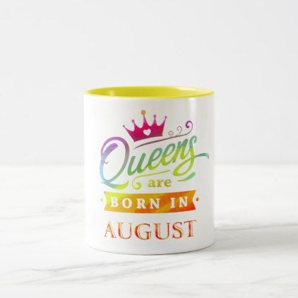 Queens are born in August Birthday Gift Two-Tone Coffee Mug - office ideas diy customize special