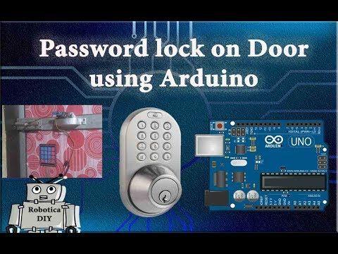 Arduino Tutorial 20 Password lock on door using arduino