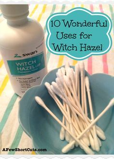 10 Wonderful Uses for Witch Hazel #health You can get this at the Dollar Tree for $1.