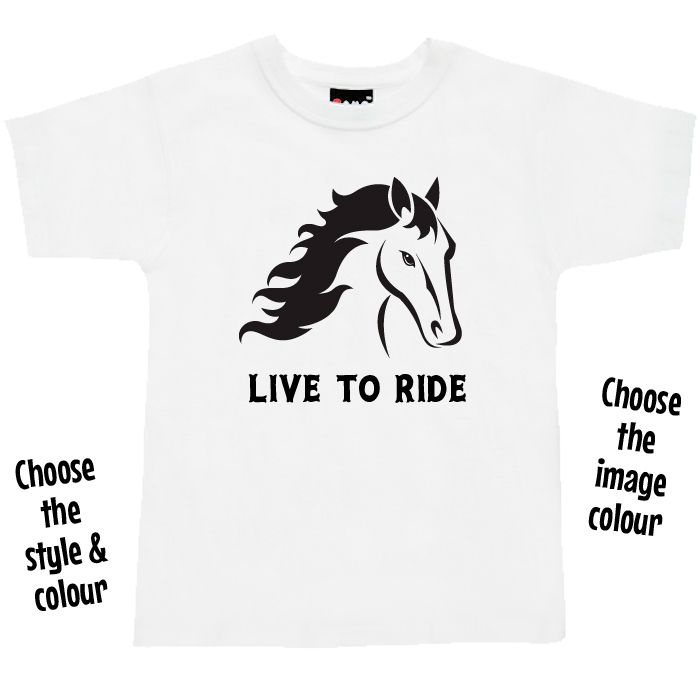 Live To Ride Horses T Shirt or Hoodie for Kids