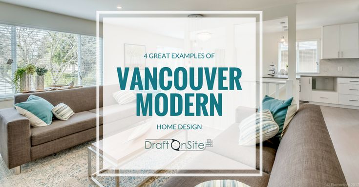 4 examples of superb Vancouver modern house design