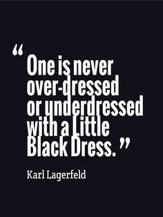 With the perfect little black dress, you can't go wrong!