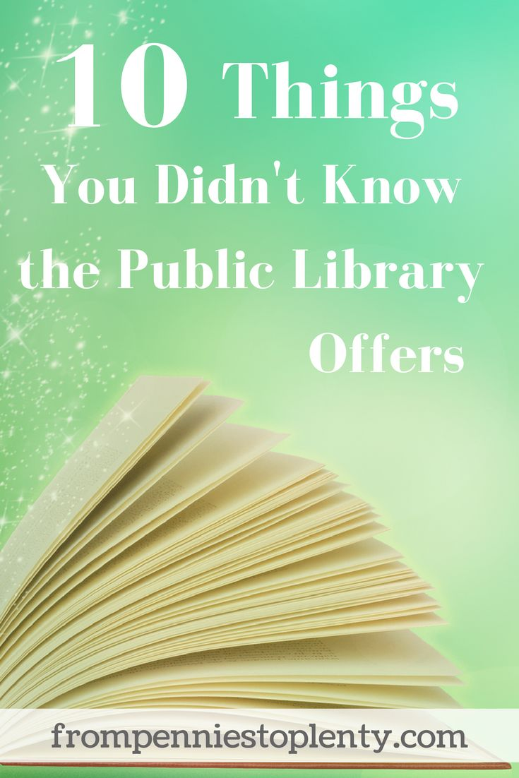Did you know that the library offers more than just books? Take a look at these 10 things your library may offer! / frugal living / lifestyle / From Pennies to Plenty