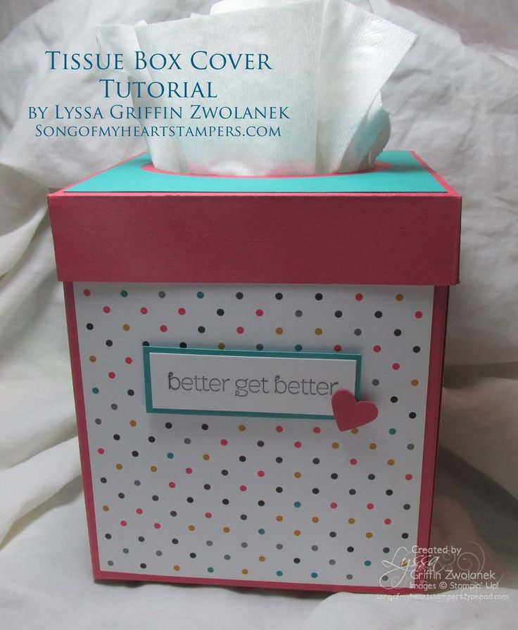 Photo Tutorial: Get Well Soon Tissue Box Cover