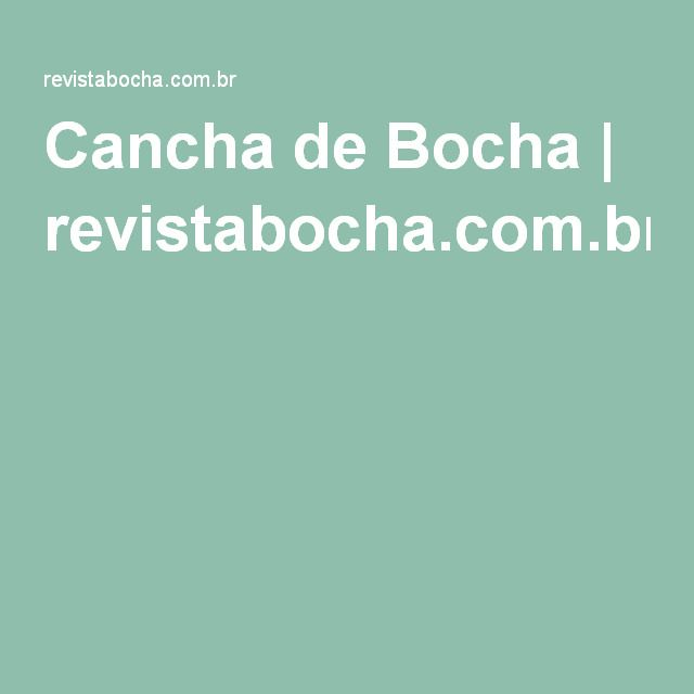 Cancha de Bocha | revistabocha.com.br