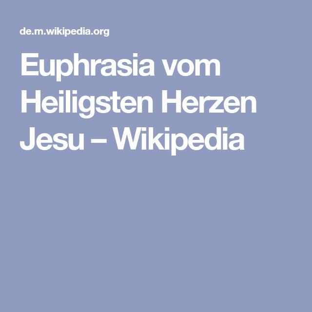 Euphrasia vom Heiligsten Herzen Jesu – Wikipedia