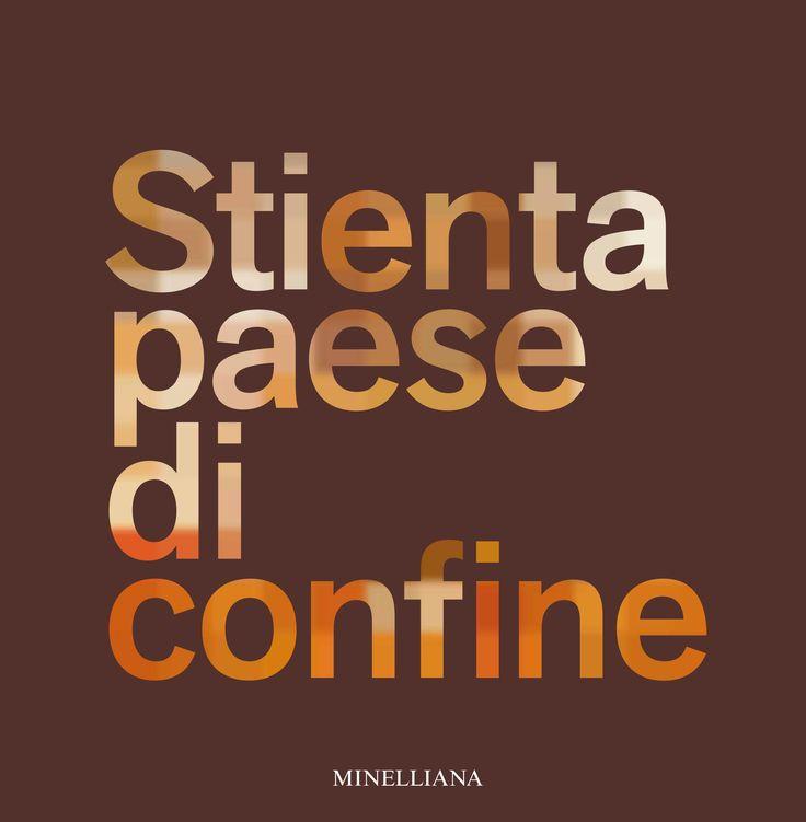 STIENTA PAESE DI CONFINE