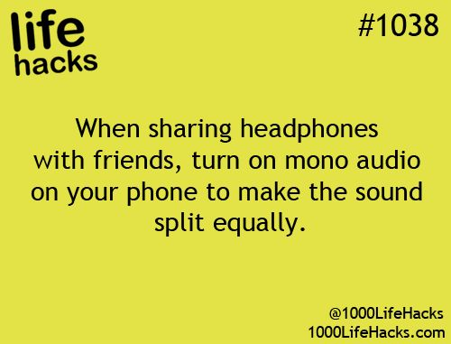 I must love you to share my headphones. Did you clean your ear hack