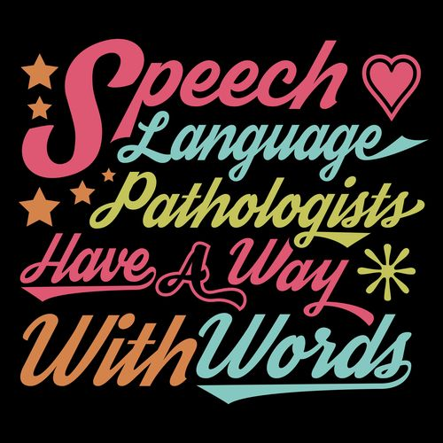 PEACHIE SPEECHIE .com Speech Language Pathologists Have A Way With Words