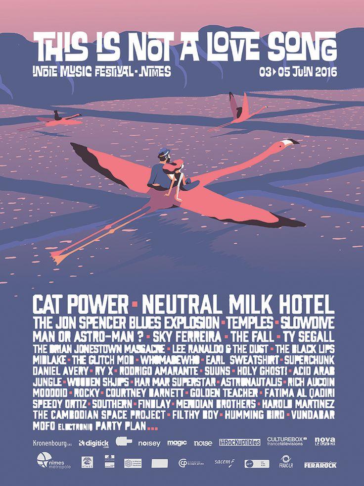 L'édition 2016 du Festival This is not a love song aura lieu à Nimes (30), du 3 au 5 Juin avec Cat Power, Foals, Ty Segall, ...