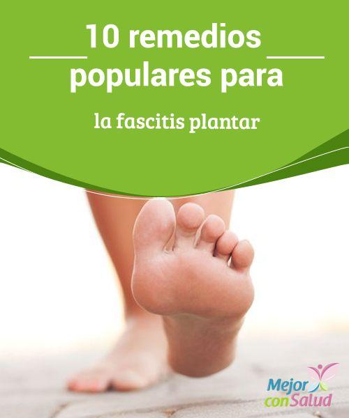 10 remedios populares para la #FascitisPlantar   La fascitis plantar es una de las causas principales del #Dolor en el #Talón. Te compartimos 10 remedios para tratarla. #Curiosidades