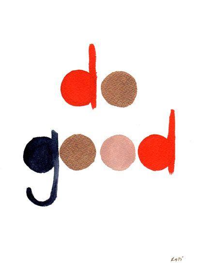 do good . original typography painting. / twamies