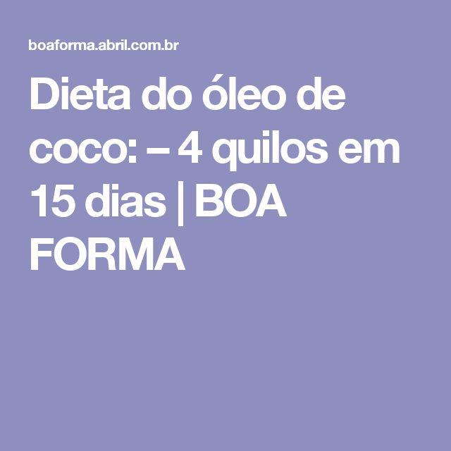 Dieta do óleo de coco: – 4 quilos em 15 dias | BOA FORMA