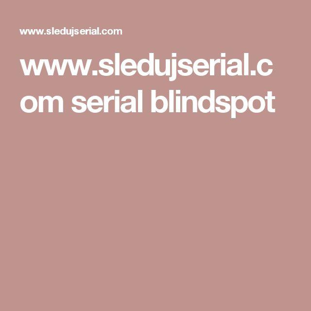 www.sledujserial.com serial blindspot