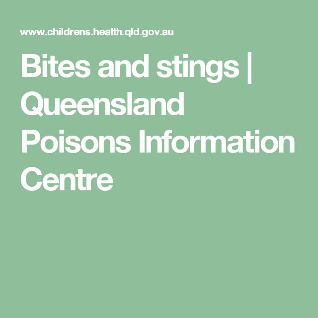 Bites and stings | Queensland Poisons Information Centre