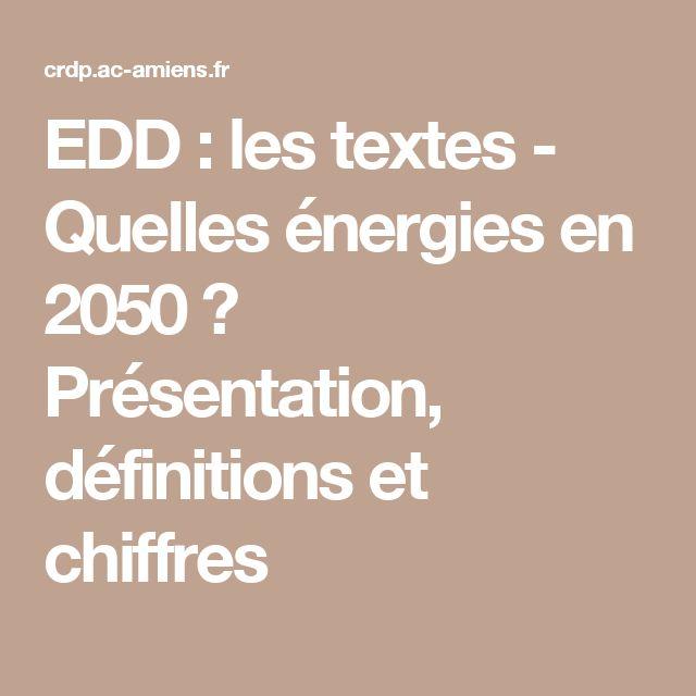 EDD : les textes - Quelles énergies en 2050 ? Présentation, définitions et chiffres
