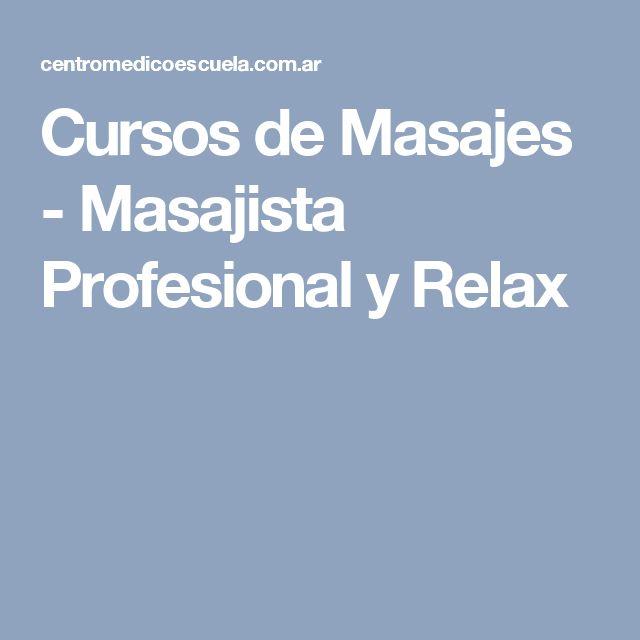 Cursos de Masajes - Masajista Profesional y Relax
