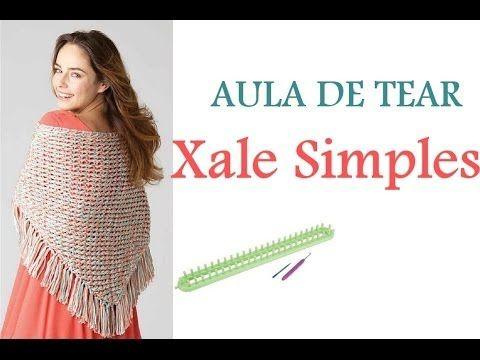 AULA DE TEAR- XALE SIMPLES- AULA DA NOVELÂNDIA                                                                                                                                                                                 Mais