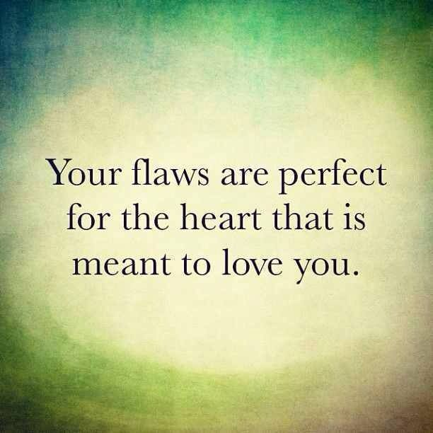your flaws are perfect love quotes funny pinterest flaws scott fitzgerald and wise words. Black Bedroom Furniture Sets. Home Design Ideas