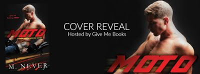 Cover Reveal: Moto by M. Never @givemebooksblog @MNeverAuthor #giveaway #click #holyhotness  Genre: Dark Erotic Romance Cover Design: Marisa-Rose Shor, Cover Me Darling Photo: Michael Stokes Photography Model: Zack Hardt Release Date: April 13, 2016 http://twinsistersrockinreviews.blogspot.com/2016/03/cover-reveal-moto-by-m-never.html