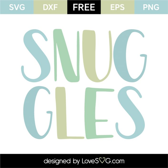 *** FREE SVG CUT FILE for Cricut, Silhouette and more *** Snuggles