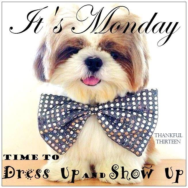 It's Monday...Dress up and show up, ❤️