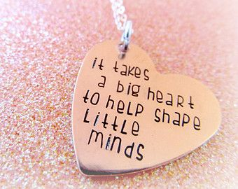 Teacher's Necklace - Teacher Gifts - It Takes a BIG Heart to Help Shape Little Minds - Teacher Jewelry - Daycare Provider Gifts