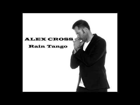 RAIN TANGO I ALEX CROSS