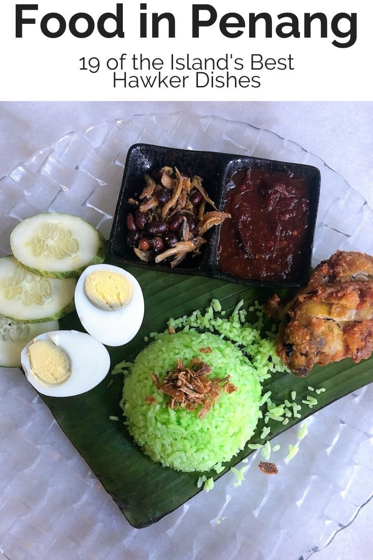 Food In Penang 19 Of The Best Hawker Dishes Ladies What Travel In 2020 Food Foodie Destinations Travel Food