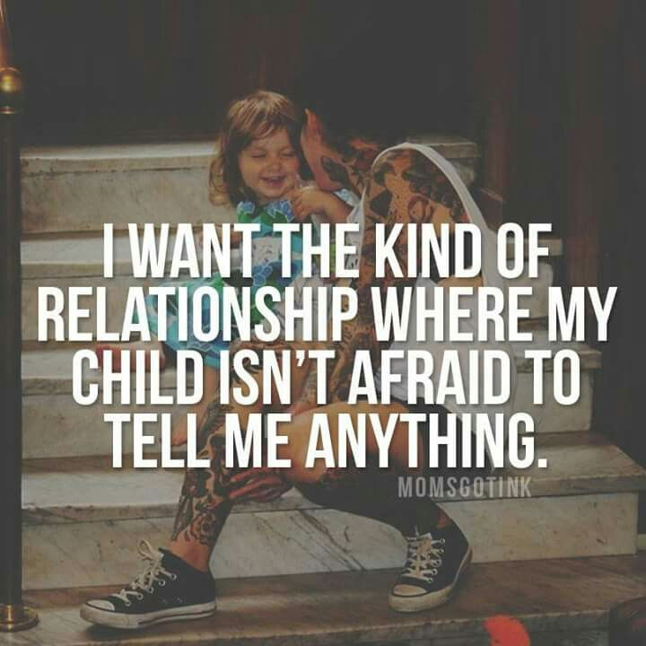 This is my goal, that my girls can feel comfortable telling me anything, including if they are angry or disappointed in me.  It might not change what I do but I want them to feel comfortable telling me how they feel about it!!