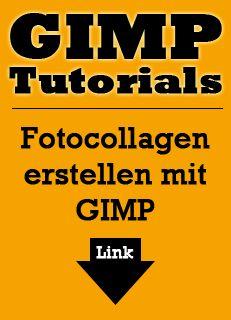 http://www.postergruppe.de/blog/fotocollage-erstellen-mit-gimp