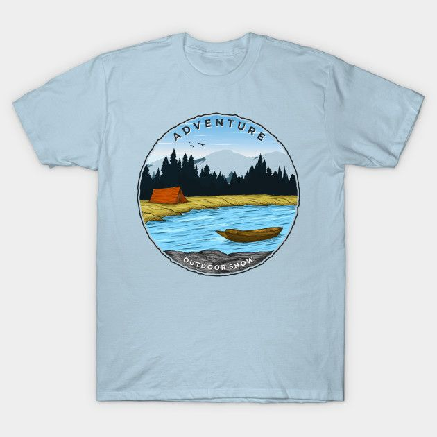 Check Out This Awesome Adventure Outdoor Design On Teepublic